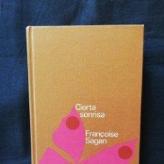 Libros de segunda mano: CIERTA SONRISA - FRANCOISE SAGAN - CÍRCULO DE LECTORES. Lote 206475577