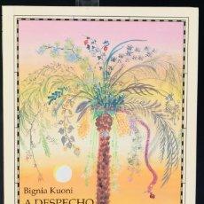 Libros de segunda mano: A DESPECHO EN BUSCA DE OTRA VIDA-BIGNOA KUONI-EDICIONES SERBAL 1995, PRIMERA EDICIÓN. Lote 206491438