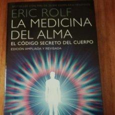 Libros de segunda mano: LA MEDICINA DEL ALMA. Lote 206500518