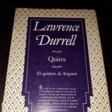 Libros de segunda mano: LIBRO 2059 QUINX EL QUINTETO DE AVIGNON LAWRENCE DURRELL VERSAL. Lote 206503097