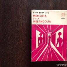 Libros de segunda mano: MEMORIA DE LA MELANCOLÍA. MARÍA TERESA LEÓN. LOSADA. Lote 206505342