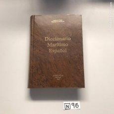 Libros de segunda mano: DICIONARIO MARÍTIMO ESPAÑOL. Lote 206511122