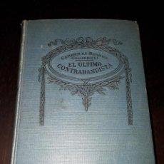 Libros de segunda mano: LIBRO 1414 EL ULTIMO CONTRABANDISTA CARMEN DE BURGOS COLOMBINE. Lote 206511820