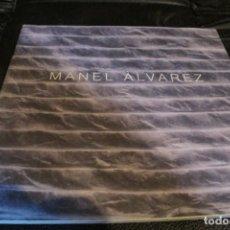 Libros de segunda mano: MANEL ALVAREZ. CATALOGO DEL ARTISTA. Lote 206511886