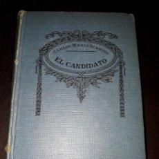 Libros de segunda mano: LIBRO 1413 EL CANDIDATO CARLOS MARIA OCANTOS BIBLIOTECA SOPENA. Lote 206511960
