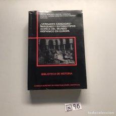 Libros de segunda mano: VERDADES CANSADAS ? IMAGEN U ESTEREOTIPOS ACERCA DEL MUNDO HISPANO EN EUROPA. Lote 206512691