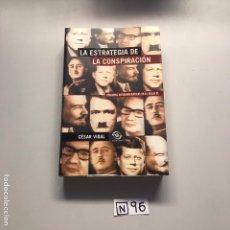 Libros de segunda mano: LA ESTRATEGIA DE LA CONSPIRACIÓN. Lote 206513415