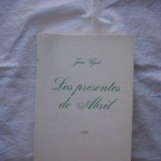 Libros de segunda mano: LOS PRESENTES DE ABRIL. EDICION FACSIMIL. Lote 206514025