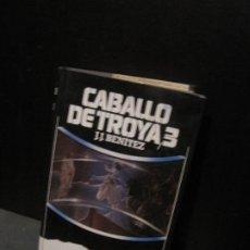 Libros de segunda mano: J.J. BENÍTEZ - CABALLO DE TROYA 3. Lote 206550897
