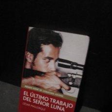 Libros de segunda mano: CESAR MALLORQUÍ - EL ÚLTIMO TRABAJO DEL SEÑOR LUNA. EDEBÉ. Lote 206551026