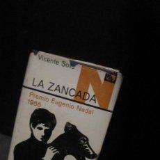 Libros de segunda mano: VICENTE SOTO - LA ZENCADA. DESTINO 1977. Lote 206551202