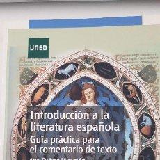 Libros de segunda mano: INTRODUCCIÓN A LA LITERATURA ESPAÑOLA. GUÍA PRÁCTICA PARA EL COMENTARIO DE TEXTO. UNED. Lote 206563178