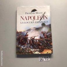 Libros de segunda mano: NAPOLEÓN LA LOCURA ESPAÑOLA. Lote 206587948