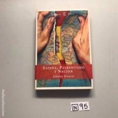 Libros de segunda mano: ESPAÑA PATRIOTISMO Y NACIÓN. Lote 206588792