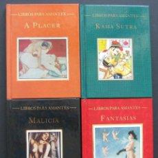 Libros de segunda mano: LIBROS PARA AMANTES – FANTASIAS – KAMA SUTRA – MALICIA – A PLACER. Lote 206594395
