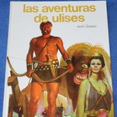 Libros de segunda mano: LAS AVENTURAS DE ULISES - NOEL CLARASÓ - VICENTE SEGRELLES - COLECCIÓN AURIGA (1979). Lote 206596955