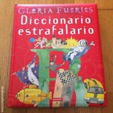 Libros de segunda mano: DICCIONARIO ESTRAFALARIO, GLORIA FUERTES. Lote 206755987