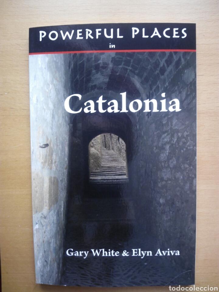 POWERFUL PLACES CATALONIA GUÍA ENIGMAS ESOTERISMO CATALUÑA BESALÚ GIRONA ENGLISH INGLÉS (Libros de Segunda Mano - Parapsicología y Esoterismo - Otros)
