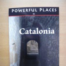 Libros de segunda mano: POWERFUL PLACES CATALONIA GUÍA ENIGMAS ESOTERISMO CATALUÑA BESALÚ GIRONA ENGLISH INGLÉS. Lote 206767073
