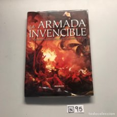 Libros de segunda mano: ARMADA INVENCIBLE. Lote 206784313