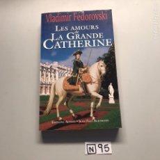 Libros de segunda mano: LA GRANDE CATHERINE. Lote 206784463