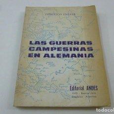 Libros de segunda mano: LAS GUERRAS CAMPESINAS EN ALEMANIA - FEDERICO ENGELS - EDITORIAL ANDES - 1970 -BUENOS AIRES - N 8. Lote 206797273