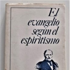 Libros de segunda mano: EL EVANGELIO SEGÚN EL ESPIRITISMO - ALLAN KARDEC - EDITORA ESPÍRITA ESPAÑOLA, MADRID 1984. Lote 206812533
