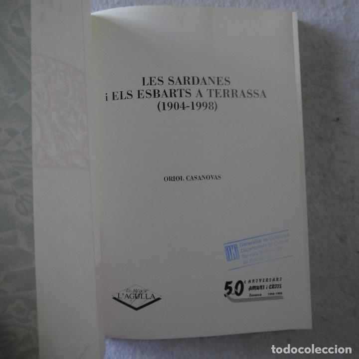 Libros de segunda mano: LES SARDANES I ELS ESBARTS A TERRASSA (1904-1998) - ORIOL CASANOVAS - 1998 - 1.ª EDICION - Foto 2 - 206821093