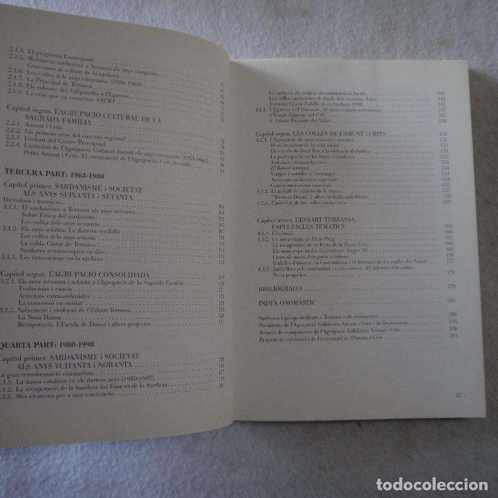 Libros de segunda mano: LES SARDANES I ELS ESBARTS A TERRASSA (1904-1998) - ORIOL CASANOVAS - 1998 - 1.ª EDICION - Foto 4 - 206821093