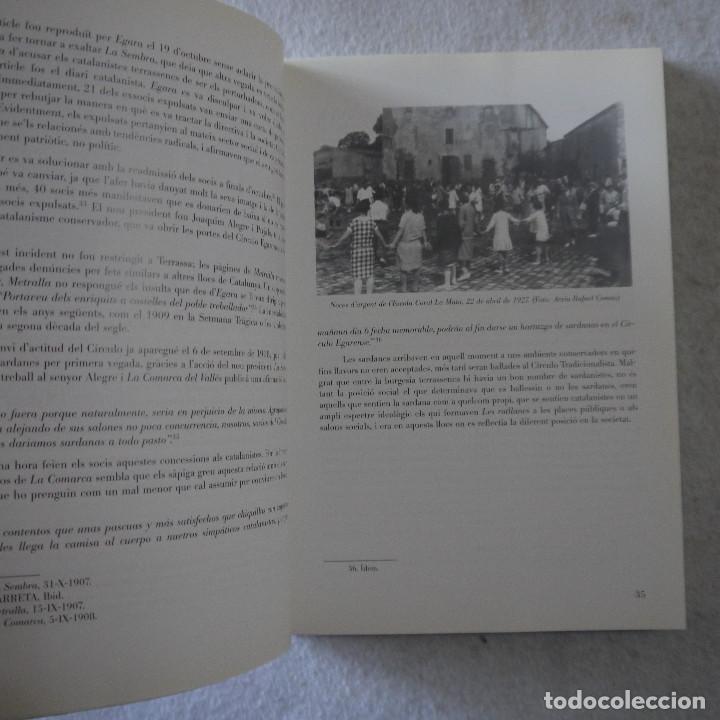Libros de segunda mano: LES SARDANES I ELS ESBARTS A TERRASSA (1904-1998) - ORIOL CASANOVAS - 1998 - 1.ª EDICION - Foto 6 - 206821093