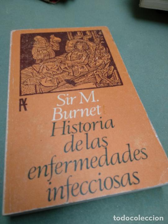 HISTORIA DE LAS ENFERMEDADES INFECCIOSAS / SIR M. BURNET / 1967. ALIANZA (Libros de Segunda Mano - Historia - Otros)