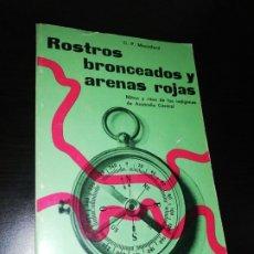 Libros de segunda mano: C. P. MOUNTFORD - ROSTROS BRONCEADOS Y ARENAS ROJAS , MITO Y RITO INDIGENAS AUSTRALIA. Lote 206833861
