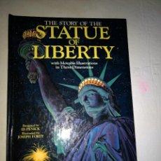 Libros de segunda mano: STATUE OF LIBERTY UN LIBRO VIVO. LIBROS ANIMADOS. 1980. PAPIROFLEXIA DE IB PENICK.. Lote 206834910
