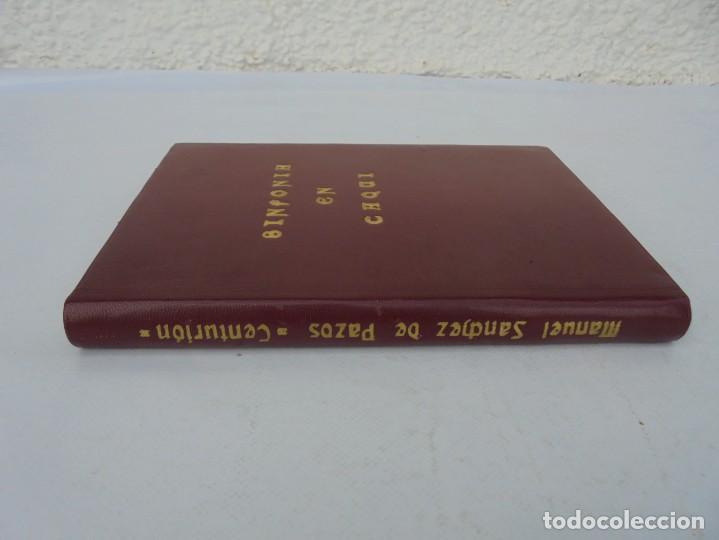 Libros de segunda mano: SINFONIA EN CAQUI. DEDICADO AL REY D. JUAN CARLOS DE BORBON. MANUEL SANCHEZ DE PAZOS, CENTURION - Foto 2 - 206841447