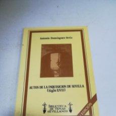 Livres d'occasion: AUTOS DE LA INQUISICION DE SEVILLA. SIGLO XVII. ANTONIO DOMINGUEZ ORTIZ. 2º EDICION. 126 PAG. Lote 206844152