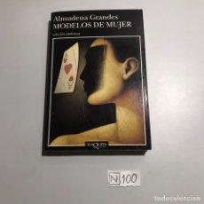 Libros de segunda mano: ALMUDENA GRANDES MODELOS DE MUJER. Lote 206854637