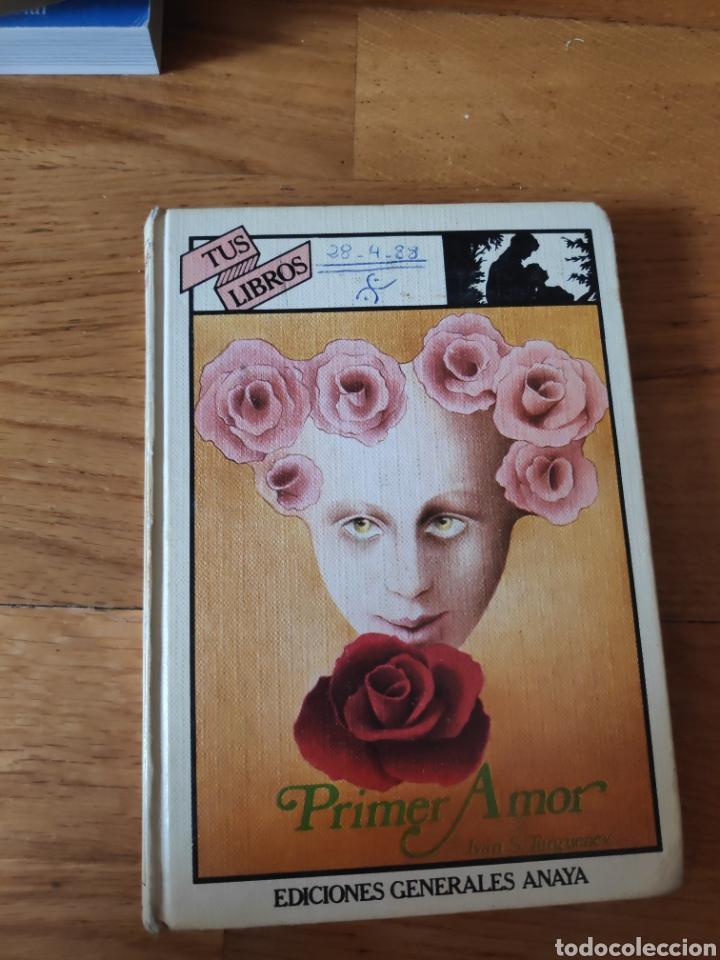 PRIMER AMOR IVAN S TURGUENEV (Libros de Segunda Mano - Literatura Infantil y Juvenil - Otros)
