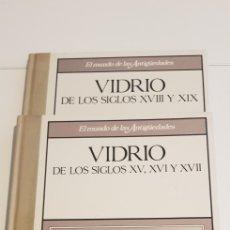 Libros de segunda mano: VIDRIO DE LIS SIGLOD XV, XVI, XVII, XVIII Y XIX (2 TOMOS) - EL MUNDO DE LAS ANTIGUEDADES. Lote 206902557