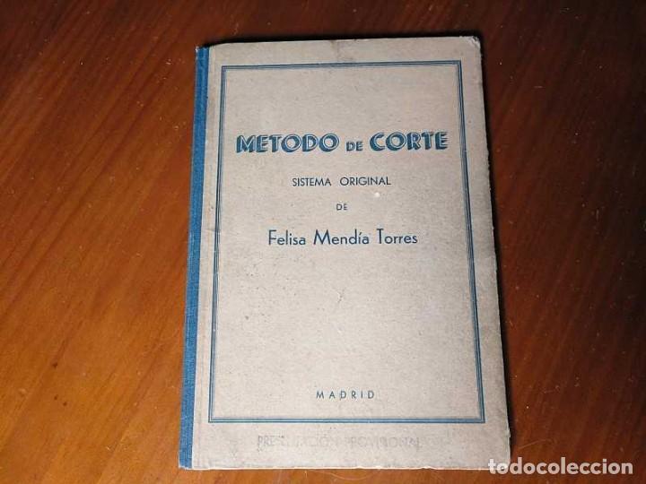 Libros de segunda mano: METODO DE CORTE SISTEMA ORIGINAL FELISA MENDIA TORRES MADRID PRESENTACION PROVISIONAL1942 CONFECCION - Foto 43 - 206904892