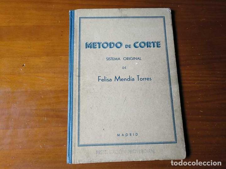 Libros de segunda mano: METODO DE CORTE SISTEMA ORIGINAL FELISA MENDIA TORRES MADRID PRESENTACION PROVISIONAL1942 CONFECCION - Foto 54 - 206904892