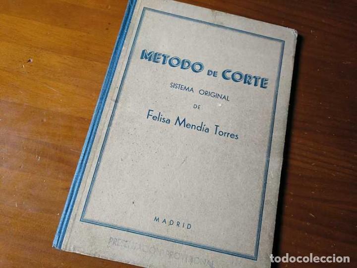 Libros de segunda mano: METODO DE CORTE SISTEMA ORIGINAL FELISA MENDIA TORRES MADRID PRESENTACION PROVISIONAL1942 CONFECCION - Foto 56 - 206904892