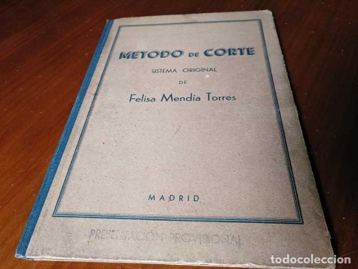 Libros de segunda mano: METODO DE CORTE SISTEMA ORIGINAL FELISA MENDIA TORRES MADRID PRESENTACION PROVISIONAL1942 CONFECCION - Foto 134 - 206904892