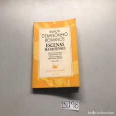 Libros de segunda mano: RAMON DE MESONERO ROMANOS ESCENAS MATRITENSES. Lote 206914912