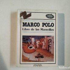 Libros de segunda mano: LIBRO DE LAS MARAVILLAS - MARCO POLO - ILUSTRADO - MAPA DESPLEGABLE - TUS LIBROS ANAYA -(E1). Lote 206960425