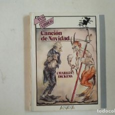 Libros de segunda mano: CANCIÓN DE NAVIDAD - CHARLES DICKENS - 9ª EDICIÓN - TUS LIBROS ANAYA -(E1). Lote 206960737
