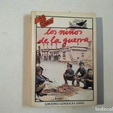 Libros de segunda mano: LOS NIÑOS DE LA GUERRA - J R ALDECOA - 1ª EDICIÓN - EDICIONES GENERALES ANAYA -(E1). Lote 206961210