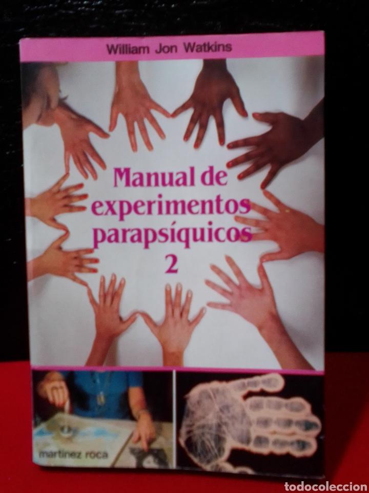 MANUAL DE EXPERIMENTOS PARAPSICOLOGICOS 2. (Libros de Segunda Mano - Parapsicología y Esoterismo - Otros)