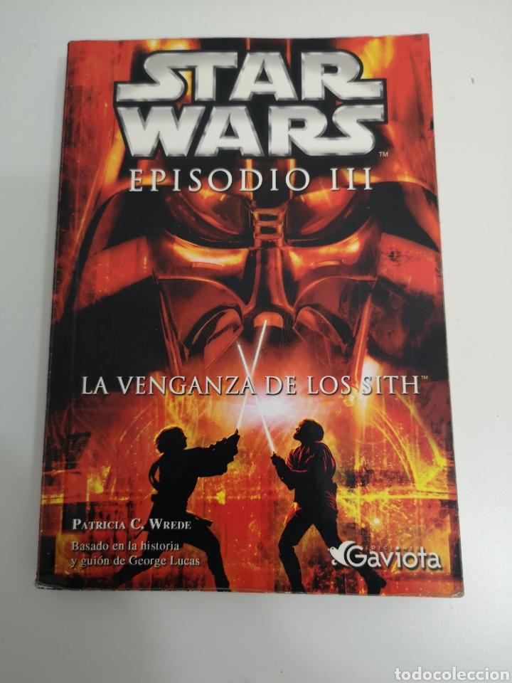 STAR WARS EPISODIO 3 LA VENGANZA DE LOS SITH (Libros de Segunda Mano - Literatura Infantil y Juvenil - Otros)
