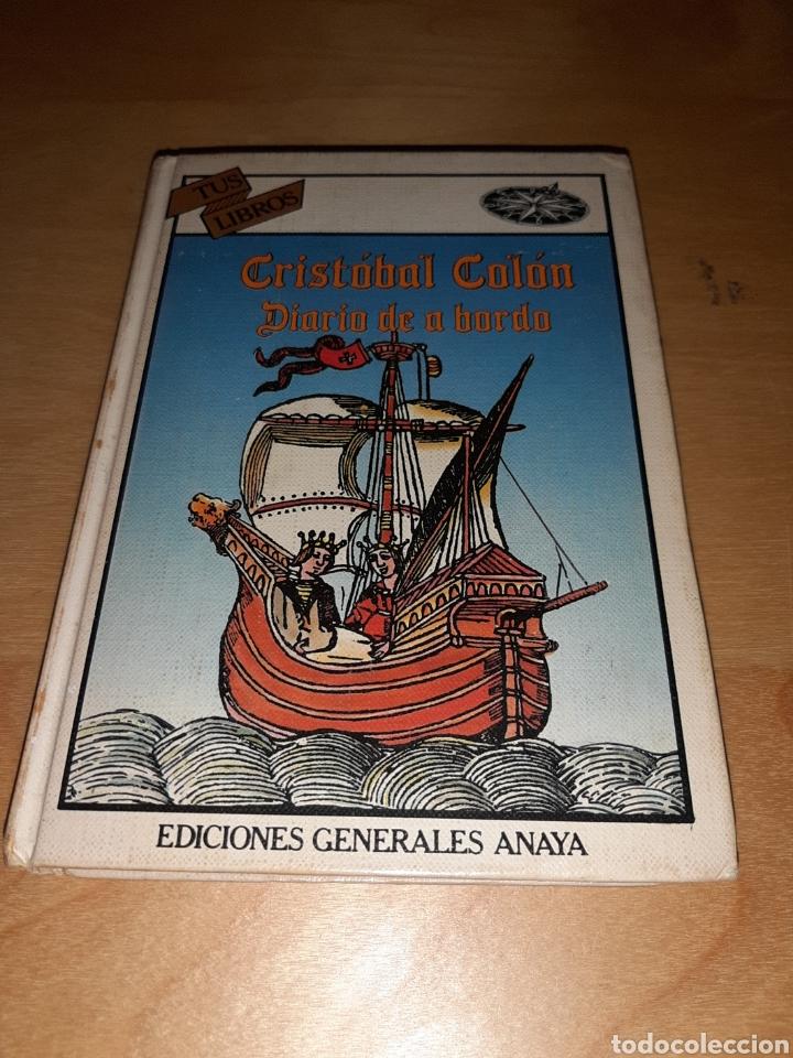CRISTÓBAL COLÓN DIARIO DE A BORDO. TUS LIBROS. ANAYA. N°50 (Libros de Segunda Mano - Literatura Infantil y Juvenil - Otros)