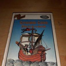 Libros de segunda mano: CRISTÓBAL COLÓN DIARIO DE A BORDO. TUS LIBROS. ANAYA. N°50. Lote 206962880